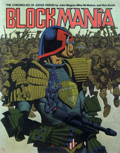 Chronicles of Judge Dredd: Block mania. Artwork by Mick mcMahon