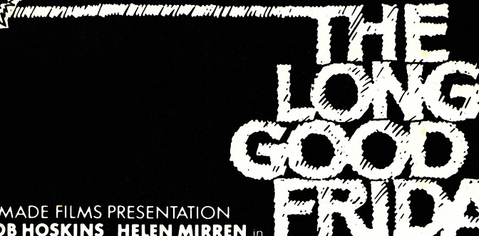 The Long Good Friday (1979)