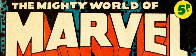 The Mighty World of Marvel