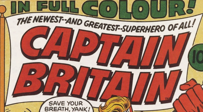 Captain Britain Weekly