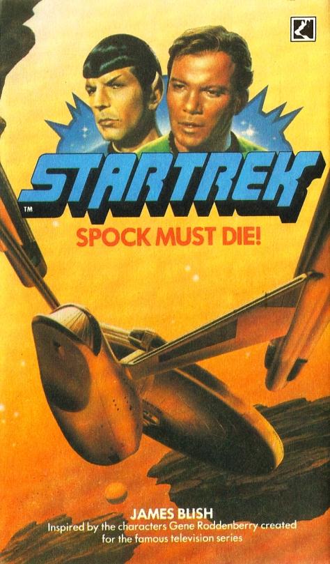 Star Trek: Spock Must Die!