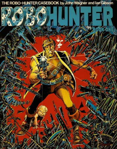 The Robo-Hunter Casebook, Book 1. Artwork by Ian Gibson