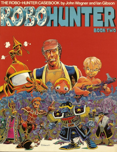 The Robo-Hunter Casebook, Book 2. Artwork by Ian Gibson