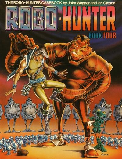 The Robo-Hunter Casebook, Book 4. Artwork by Ian Gibson
