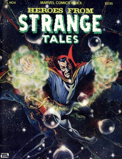 The Marvel Comics Index #6, Heroes from Strange Tales