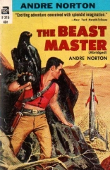 The Beastermaster was very loosely based on Andre Norton's novel from 1959.